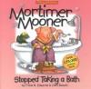 Mortimer Mooner Stopped Taking a Bath! - Frank B. Edwards, John Bianchi, Mickey Edwards
