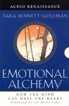 Emotional Alchemy : How The Mind Can Heal The Heart. 8 Cassettes, 14.5 Hours - Tara Bennett-Goleman