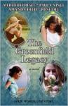 The Greenfield Legacy - Meredith Resce, Paula Vince, Amanda Deed, Rose Dee