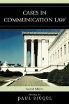 Cases in Communication Law - Paul Siegel