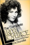 The Complete Linda Lovelace - Eric Danville