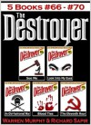 The Destroyer Books 66-70 (Sue Me #66, Look Into My Eyes #67, An Old-Fashioned War #68, Blood Ties #69, The Eleventh Hour #70) - Richard Ben Sapir, Warren Murphy