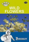 I Spy Wild Flowers (Michelin I Spy Guides) - Michelin Travel Publications