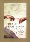 Finding Enlightenment: Ramtha's School of Ancient Wisdom - J. Gordon Melton