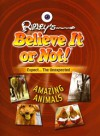 Amazing Animals - Ripley Entertainment, Inc., Ripley Entertainment, Inc.