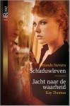 Schaduwleven / Jacht naar de waarheid - Amanda Stevens, Kay Thomas, Alexandra Nagelkerke, L. Broede