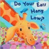 Do Your Ears Hang Low? - Dorothea DePrisco