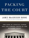 Packing the Court - James Burns