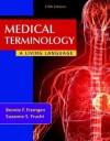 Medical Terminology: A Living Language - Bonnie F. Fremgen, Suzanne S. Frucht