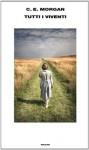 Tutti i viventi (Supercoralli) (Italian Edition) - C. E. Morgan, Giovanna Scocchera