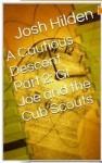 A Cautious Descent Part 2: GI Joe & The Cub Scouts (A Cautious Descent into Respectability, #2) - Josh Hilden