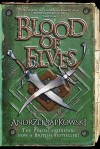 Blood of Elves (The Witcher, #1) - Danusia Stok, Andrzej Sapkowski
