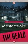 Masterstroke - Tim Heald