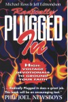 Radically Plugged in: High-Voltage Devotionals to Ground Your Faith - Michael Ross