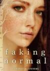 Faking Normal - Courtney C. Stevens