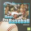 The Best of Pro Baseball - Matt Doeden, Craig R. Coenen