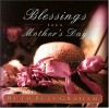 Blessings for a Mother's Day - Ruth Bell Graham