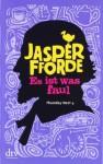 Es ist etwas faul - Joachim Stern, Jasper Fforde