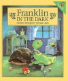 Franklin in the Dark - Paulette Bourgeois, Brenda Clark