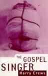 Gospel Singer - Harry Crews