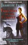 This Side of the Grave - Jeaniene Frost