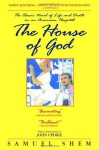 The House of God - Samuel Shem, Sean Runnette