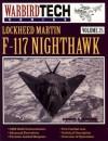 Lockheed Martin F-117 Nighthawk - WarbirdTech Volume 25 - Dennis R. Jenkins
