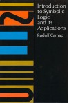 Introduction to Symbolic Logic and its Applications - Rudolf Carnap, John Wilkinson, William H. Meyer