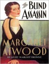 The Blind Assassin (Audio) - Margot Dionne, Margaret Atwood