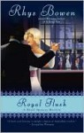 Royal Flush (Royal Spyness Series #3) - Rhys Bowen