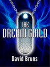 The Dream Guild - David Bruns