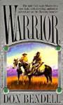 Warrior - Don Bendell