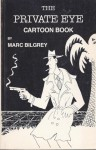 The Private Eye Cartoon Book - Marc Bilgrey