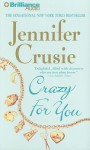 Crazy for You - Sandra Burr, Jennifer Crusie