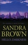 Hello, Darkness - Sandra Brown