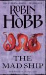 Mad Ship (The Liveship Traders, #2) - Robin Hobb