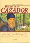 Relatos de Un Cazador - Ivan Turgenev, I. S. Turgueniev