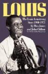 Louis: The Louis Armstrong Story, 1900-1971 - Max Jones, John Chilton