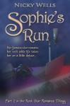 Sophie's Run (Rock Star Romance Series) - Nicky Wells