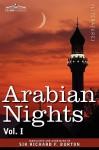 Arabian Nights, in 16 Volumes: Vol. I - Anonymous, Richard Francis Burton