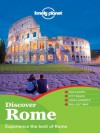 Lonely Planet Discover Rome (Travel Guide) - Lonely Planet, Duncan Garwood, Abigail Hole