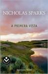 A primera vista - Nicholas Sparks
