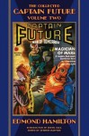 The Collected Captain Future, Volume Two - Edmond Hamilton, Stephen Haffner, George Rozen, Earle K. Bergey, H.W. Wessolowski