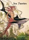 Sea Faeries - Jillian Sawyer