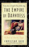 The Empire of Darkness: A Novel of Ancient Egypt - Christian Jacq, Sue Dyson