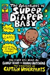 The Adventures Of Super Diaper Baby - Dav Pilkey, Harold Hutchins, Dav Pilkey