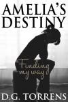 Amelia's Destiny - D.G. Torrens