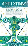 Sydney Omarr's Day-by-Day Astrological Guide for the Year 2013: Libra - Trish MacGregor, Rob MacGregor
