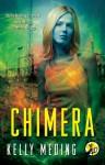 Chimera - Kelly Meding