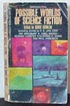Possible Worlds of Science Fiction - Groff Conklin